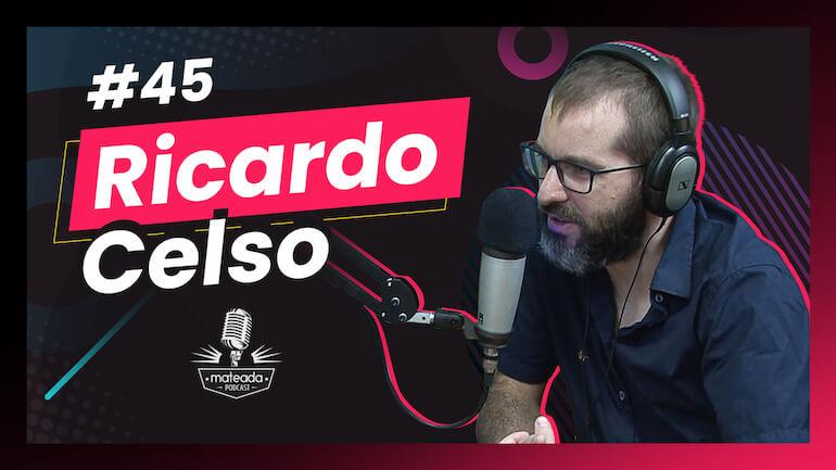 Ricardo Celso no Mateada Podcast